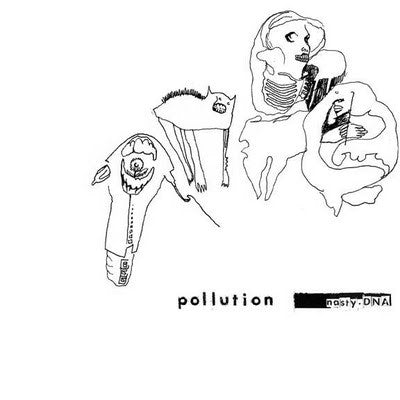 Pollution – Nasty DNA LP ~RECCOMENDED! - Feast Of Tentacles - Dead Beat Records