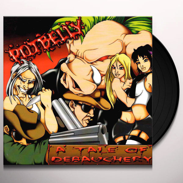 Potbelly- A Tale Of Debauchery LP ~W/ 14 PAGE COMIC BOOK!