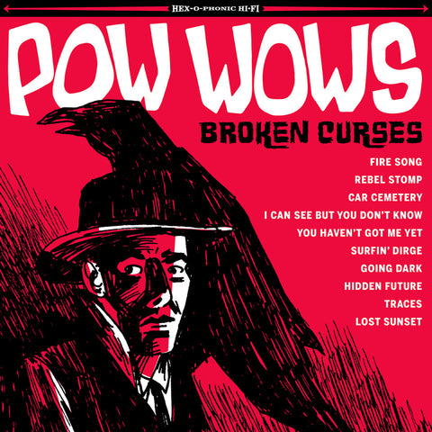 Pow Wows- Broken Curses LP ~RARE RED WAX! - Get Hip - Dead Beat Records