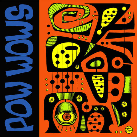 "Pow Wows- Shock Corridor 7"" ~RARE ORANGE WAX! - Get Hip - Dead Beat Records"