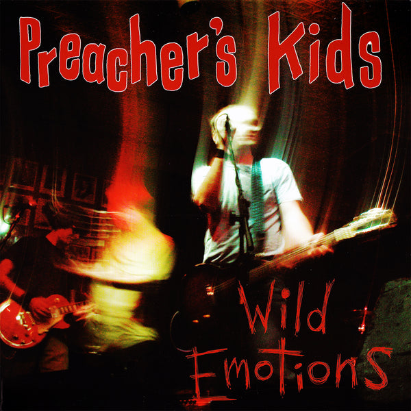 Preacher's Kids- Wild Emotions LP ~REAL KIDS!