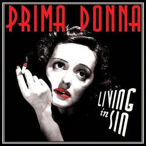 "Prima Donna- Living In Sin 7"" ~200 RED/BLACK WAX! - Wanda - Dead Beat Records"