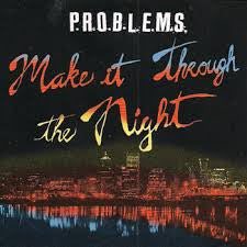 PROBLEMS- Make It Through The Night LP ~EX POISON IDEA! - Doomtown Sounds - Dead Beat Records