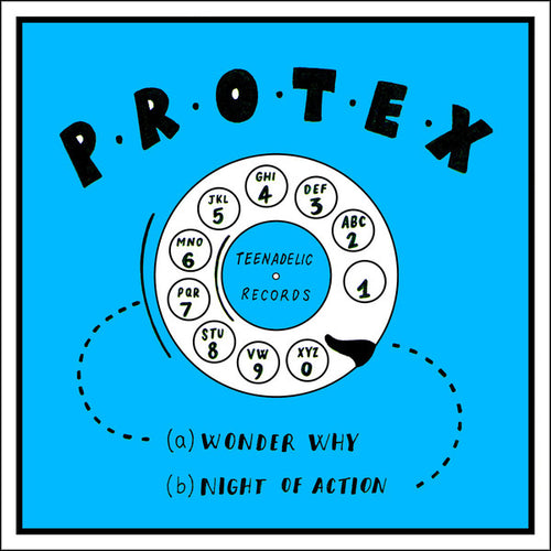 Protex- I Wonder Why 7
