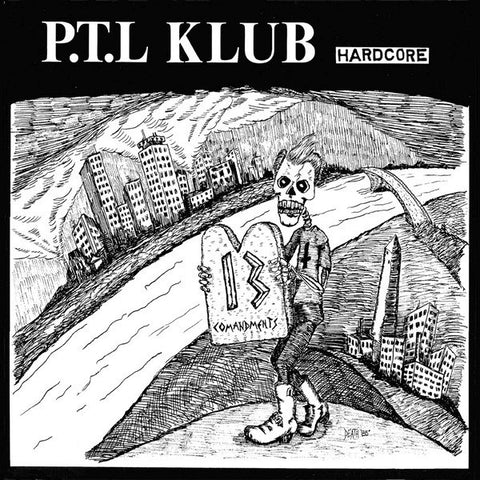 P.T.L. Klub- Complete Discography 1984- '87 CD ~REISSUE! - Welfare Records - Dead Beat Records - 1