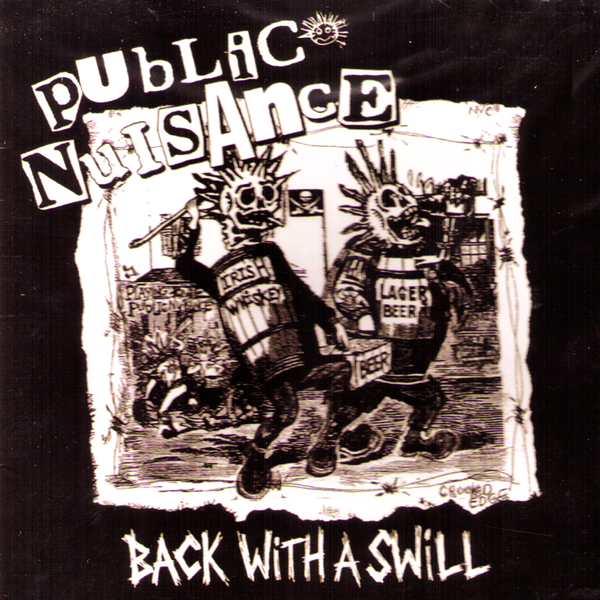 Public Nuisance- Back With A Swill CD ~REISSUE!