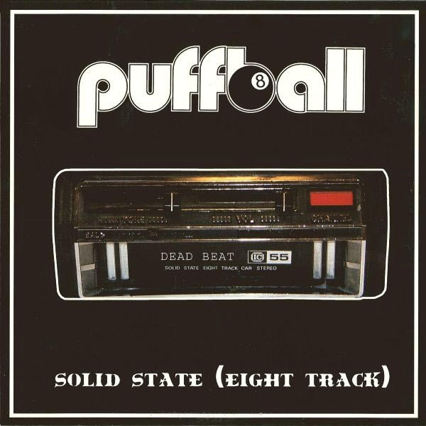 "Puffball- Solid State (Eight Track) 10"" ~ZEKE! - Dead Beat - Dead Beat Records"