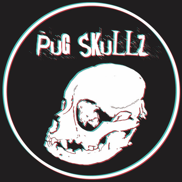 Pug Skullz- S/T LP ~WASTED YOUTH!