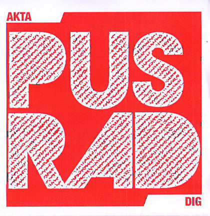 "PUSRAD- Akta Dig 7"" ~RED WAX LTD TO 100! - Ken Rock - Dead Beat Records"