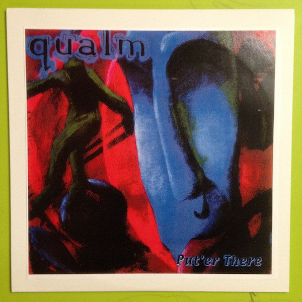 Qualm- Put Er There LP ~300 PRESSED! - Not Bad - Dead Beat Records