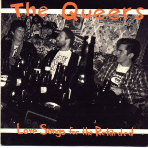 THE QUEERS- Love Songs For The Retarded LP - Gonna Puke - Dead Beat Records