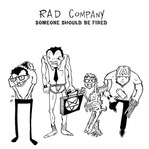 "Rad Company- Someone Should Be Fired 7"" - Rad Girlfriend - Dead Beat Records"