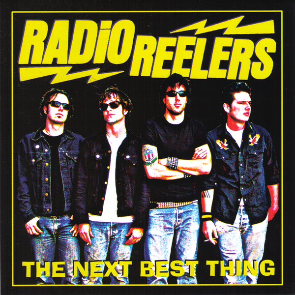 Radio Reelers- The Next Best Thing CD ~DEVIL DOGS!