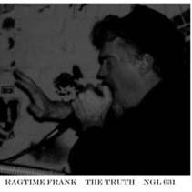 RAGTIME FRANK - The Truth LP ~100 COPIES PRESSED! - Negative Guest List - Dead Beat Records