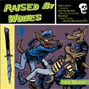 Raised By Wolves- Hot Blood CD - Howl O Phonic - Dead Beat Records