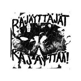 "RAJAYTTAJAT- Rajayttajat Rajayttajat! 7"" ~KILLER! - TNT Tapes - Dead Beat Records"