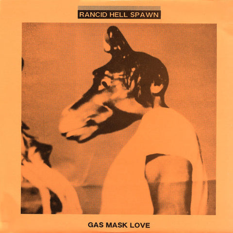 Rancid Hell Spawn- Gas Mask Love LP - Wrench - Dead Beat Records