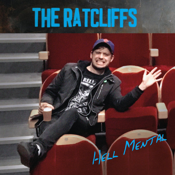 Ratcliffs- Hell Mental LP ~HEAD!