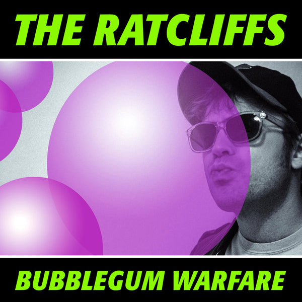 Ratcliffs- Bubblegum Warfare LP ~PINK WAX LTD TO 50!