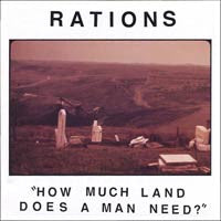"Rations- How Much Land Does A Man Need? 7"" - Lost Cat - Dead Beat Records"