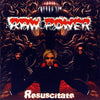 Raw Power- Resuscitate CD