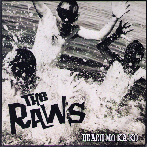 "The Raws- Beach Mo Ka Ko 7"" ~OBLIVIANS!"