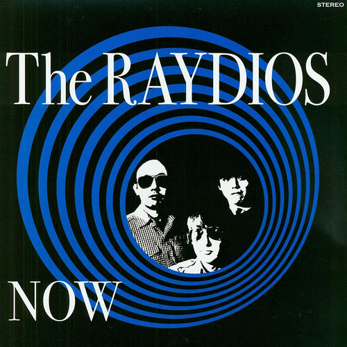 Raydios- Now LP ~EX TEENGENERATE!