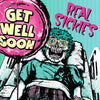 Real Sickies- Get Well Soon LP ~RARE GREEN COVER + PINK WAX LIMITED TO 100!
