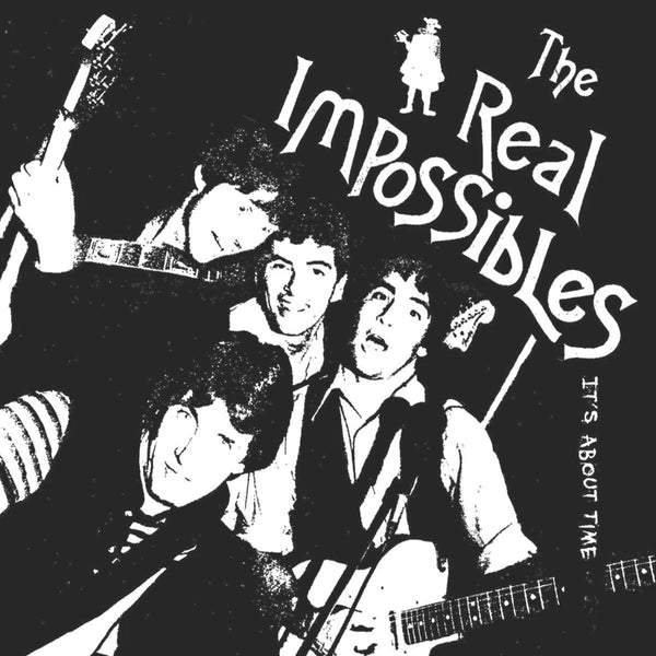 Real Impossibles- It's About Time CD ~REISSUE!