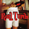"Real Turds- S/T 7"" ~CRIME KAISERS!"