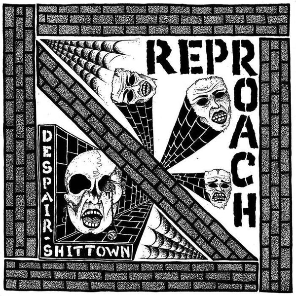 "Reproach- Despair Shittown 7"" ~SIEGE!"