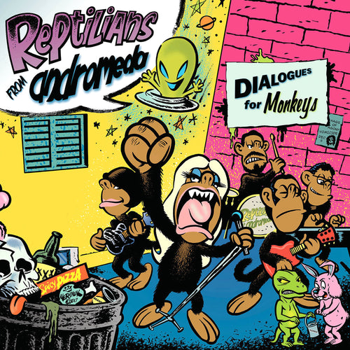 Reptilians From Andromeda- Dialogues For Monkeys LP