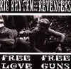 "Ric Rhythm And The Revengers- Free Love, Free Guns 7"" - Shit In Can - Dead Beat Records"