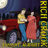 "Rich Crook- Tonight Alright 7"" ~EX REATARDS! - Ptrash - Dead Beat Records"