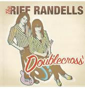 RIFF RANDELLS - Doublecross LP - Alien Snatch - Dead Beat Records