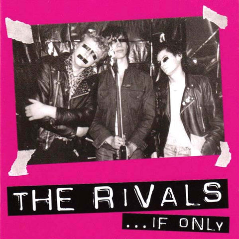 The Rivals- If Only CD ~REISSUE!