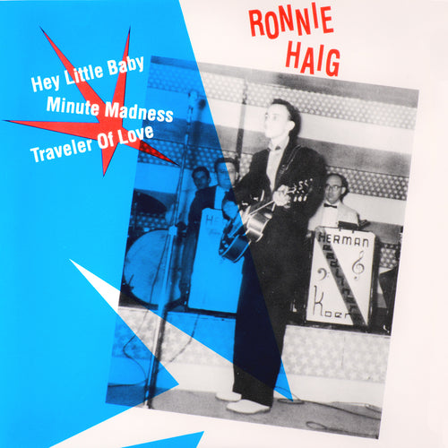 "Ronnie Haig- Hey Little Baby 7"" ~REISSUE!"