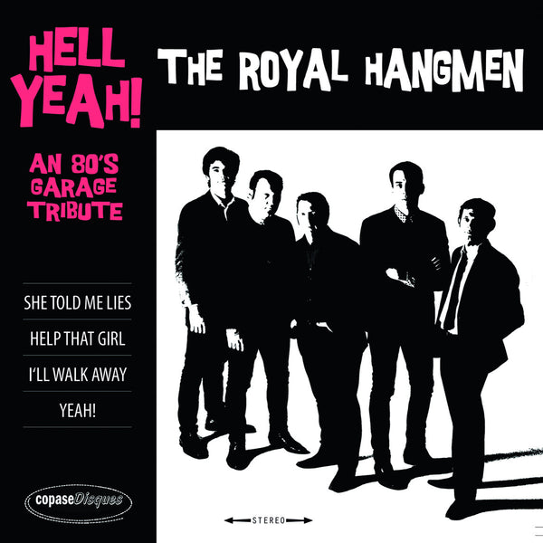"Royal Hangmen- Hell Yeah 7"" ~SHADOWS OF KNIGHT!"