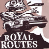 "Royal Routes- Toxic 7"" ~EX LES SEXAREENOS!"