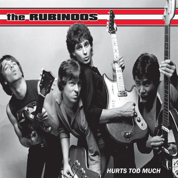 Rubinoos- Hurts too Much LP ~REISSUE - Rave Up - Dead Beat Records