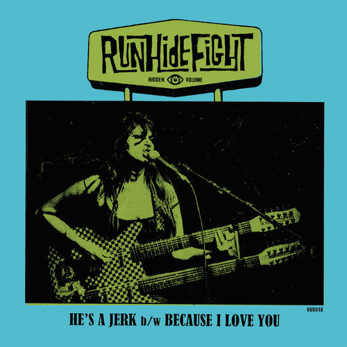 "RunHideFight- He's A Jerk 7""  ~RARE SEA BLUE WAX LIMITED TO 50!"