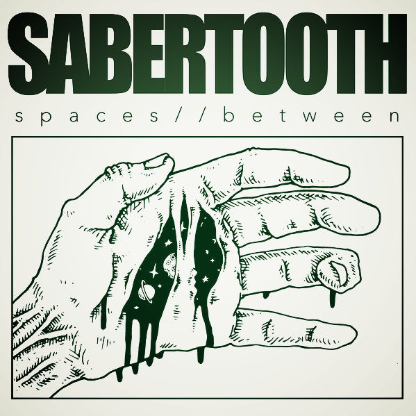 Sabertooth- Spaces Between LP ~300 NUMBERED COPIES! - Debt Offensive - Dead Beat Records