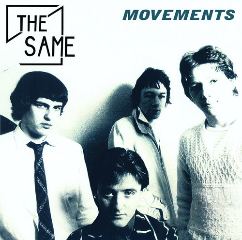 The Same- Movemements (1978 - '83) CD ~REISSUE!