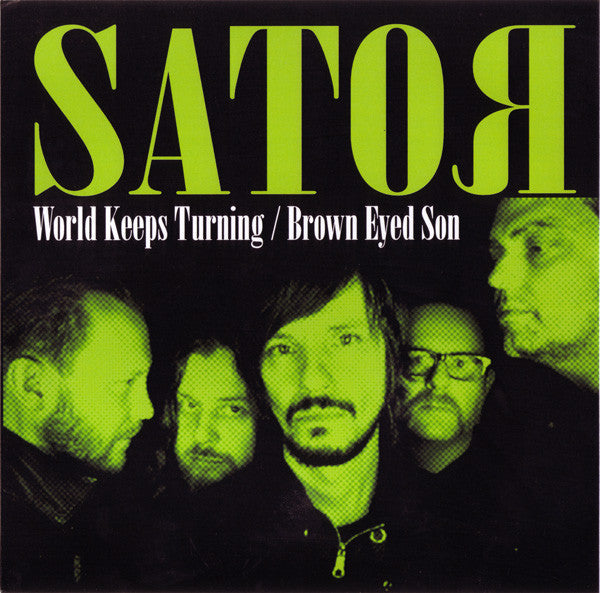 "Sator- World Keeps Turning 7"" ~150 PRESSED ON GREEN WAX! - Ghost Highway - Dead Beat Records"