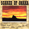 "Scared of Chaka/Real Swinger- Split 7"" ~OUT OF PRINT!"
