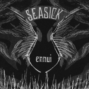 "Seasick- Ennui 7"" - Refuse - Dead Beat Records"