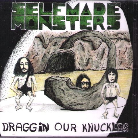 Self-Made Monsters- Draggin Our Knuckles CD ~ANTISEEN!