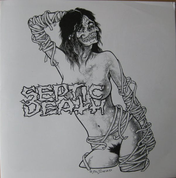 Septic Death- '84- '92 Recordings LP ~W/ PUSHEAD ART BOOKLET! - Unknown - Dead Beat Records