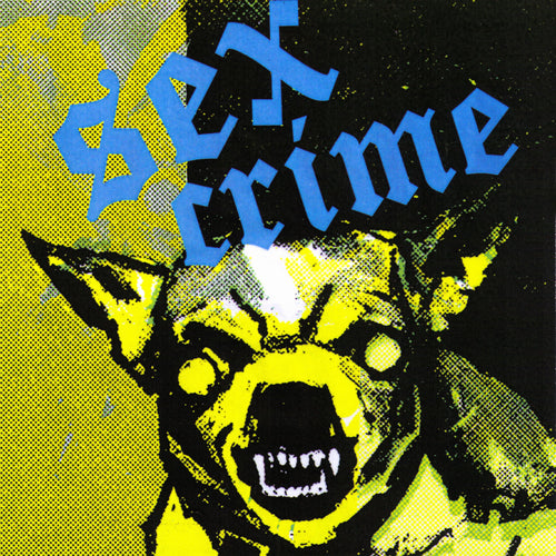 "Sex Crime- S/T 7"" ~RARE TRANSLUCENT ACETATE COVER LTD TO 100!"