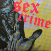 "Sex Crime- S/T 7"" ~EX NO-TALENTS / EPOXIES!"
